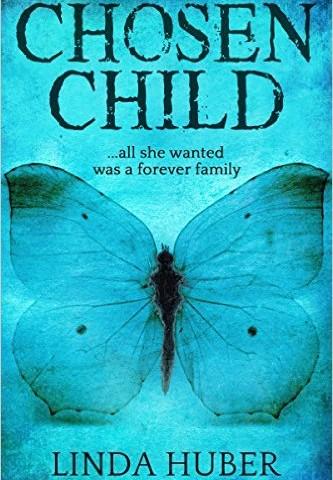 Linda Huber – Chosen Child