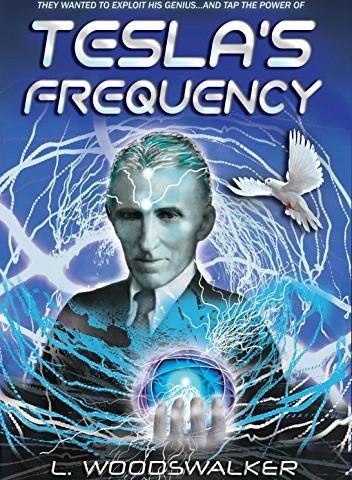 L. Woodswalker – Tesla's Frequency