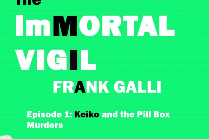 Review: Frank Galli's Immortal Vigil – Keiko and the Pill Box Murders