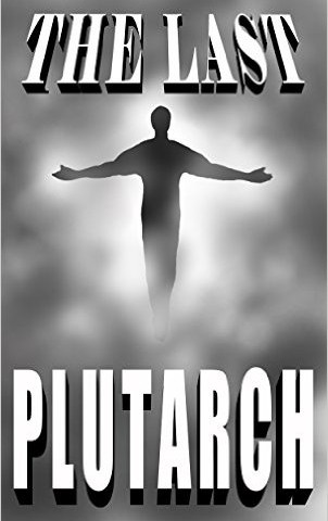 Review: Tom O'Donnell's The Last Plutarch
