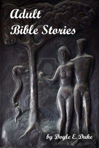 adult bible stories, doyle duke