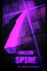 fallen spire, aaron safronoff