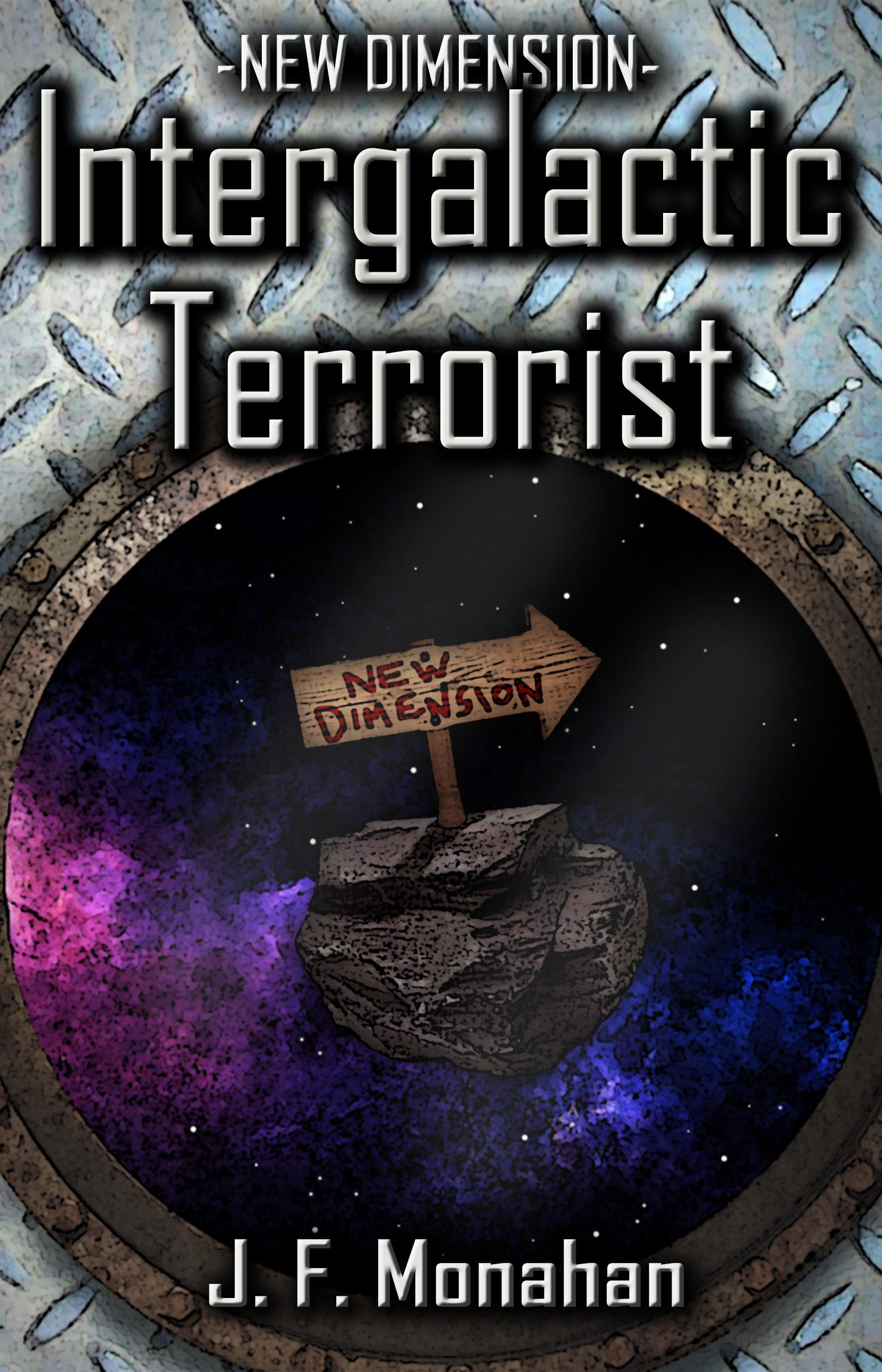 Intergalactic Terrorist