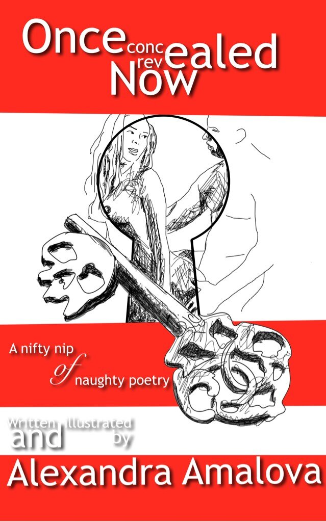 FREE: Alexandra Amalova's Once concealed, now revealed: A nifty nip of  naughty poetry: Oct 9th – 12th