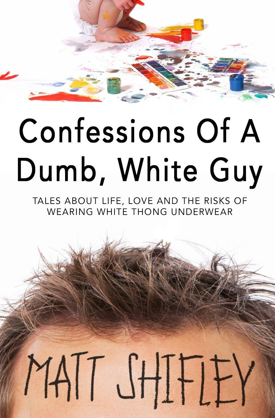 Dumb White Guy