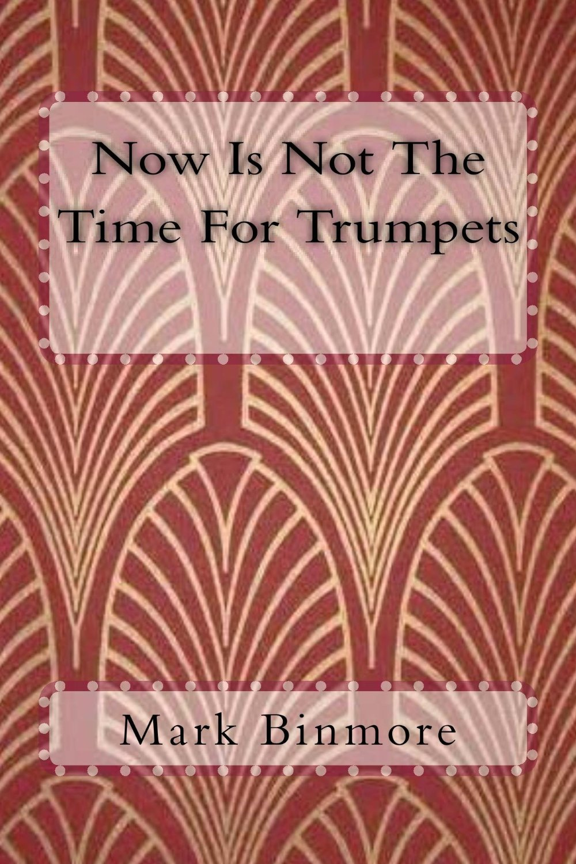 Trumpets Binmore