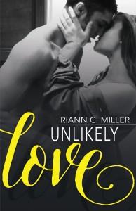 Unlikely Love_Riann Miller_ebook_hi res