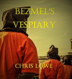 Book 1 Bezmel's Vespiary