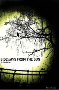 sideways from the sun