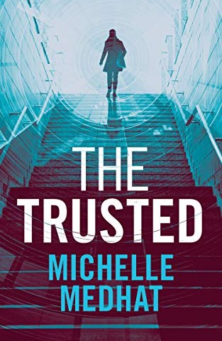Review – Michelle Medhat's The Trusted